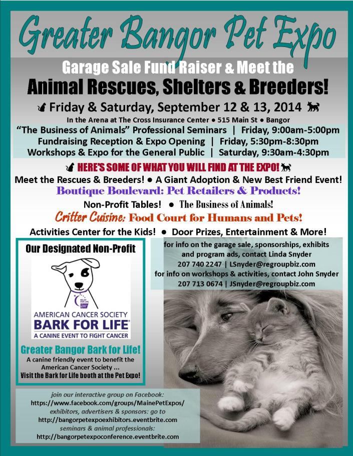 The Greater Bangor Pet Expo will be held at the Cross Insurance Conference Center in Bangor on Sept 12-13.